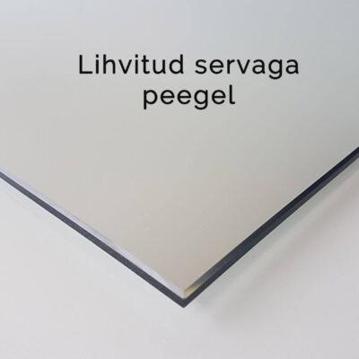 Peeglid lihvitud servaga